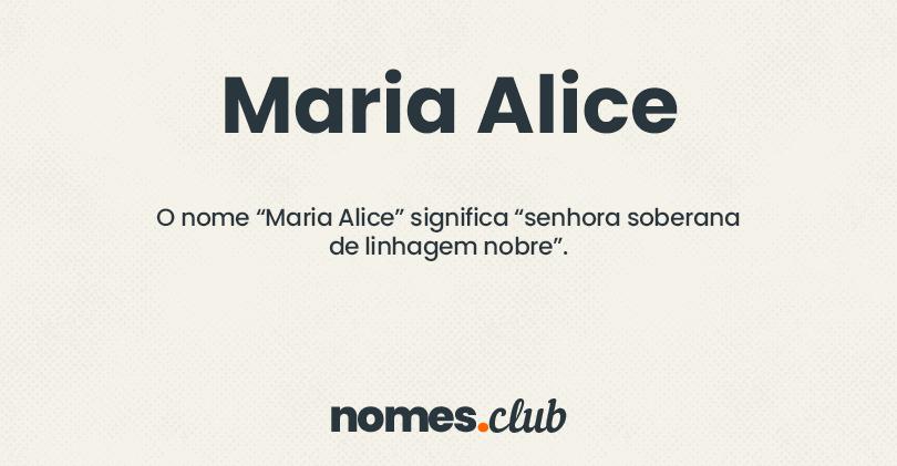 Maria Alice significado